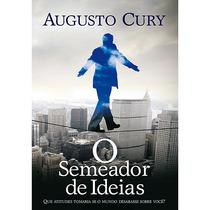 Livro : O Semeador De Ideias - Augusto Cury
