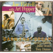 Cd Joe Farrel With Art Pepper - Darn That Dream - Novo***