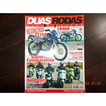 Duas Rodas - Scooters/ Cb400/ Kasinski 650/ Fazer 250/ Garin