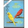 Catálogo Da 41ª Exposição Oficial De Canários De Cor