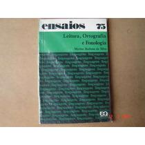Ensaios 75 Leitura, Ortografia E Fonologia Silva