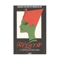 Nftath A Rainha Reencarnada - Carlos De Brito Imbassahy