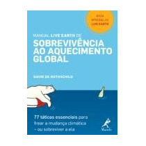 Manual Live Earth De Sobrevivência Ao Aquecimento Global
