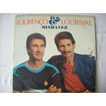 Lp Lourenço E Lourival - Minha Vez - 1988