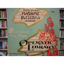 Lp 33 Rpm - Operatic Library - Madame Buterfly