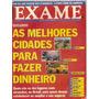 Revista Exame - As Melhores Cidades Para Fazer Dinheiro