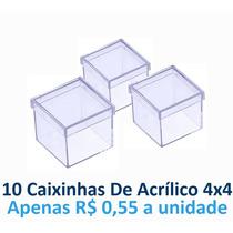 10 Caixinhas De Acrílico 4x4 Transparente R$ 5,50