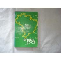 Livro - Brasil 2002 - Mario Henrique Simonsen