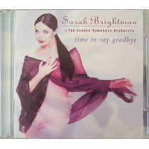 Sarah Brightman Cd Nacional Usado Time To Say Goodbye 1997