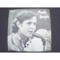 Paulo Sérgio Compacto Ultima Canção Sorri Meu Bem Caravelle