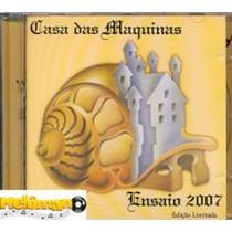 Casa Das Máquinas - Ensaio 2007 Cd Autografado Ed. Limitada