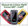 Manual Original Do Celular Mp30 Motorola Ferrari I897 Ex897
