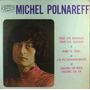 Michel Polnareff Compacto Vinil Tous Les Bateaux Tous Les Oi