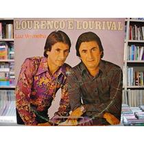 Vinil / Lp - Lourenço E Lourival - Luz Vermelha - 1983