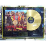 The Beatles Sgt Peppers Lindo Quadro Disco Ouro Pintura Dour