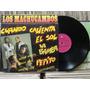Los Machucambos Cuando Calienta El Sol - Lp Rge 1988