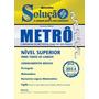 Apostila Metrô-sp - Cargos De Nível Superior - Conhecimentos