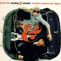 Pizzicato Five: Playboy & Playgirl