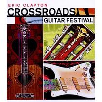 Eric Clapton Crossroads Guitar Festival 2004 [eua] Dvd Duplo