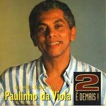 Cd Paulinho Da Viola - 2 Lps Em Um Cd