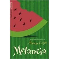 Livro Melancia De Marian Keyes - Novo