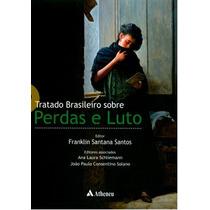 Livro - Tratado Brasileiro Sobre Perdas E Luto - Fmusp -