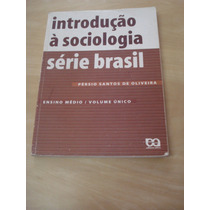 Introdução À Sociologia - Série Brasill - Vol. Único
