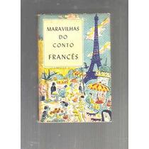 Maravilhas Do Conto Francês - 1960 Lendas, Fábulas Infantis