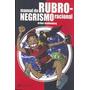 Livro : Manual Do Rubro-negrismo Racional - Flamengo