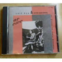 Cd Luiz Eça & Victor Assis Brasil Ao Vivo 1ª Ed 1997 Lacrado