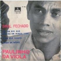 Compacto Paulinho Da Viola - Sinal Fechado 1969 Frete Grátis