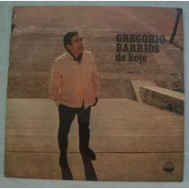 Lp Gregório Barrios - Gregório Barrios De Hoje - Fermata - 1