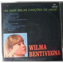 Lp Wilma Bentivegna - A Mais Belas Canções De Amor - Ppl 123