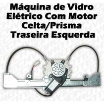 Máquina De Vidro Elétrico C/ Motor P/ Celta/prisma Tras Esq