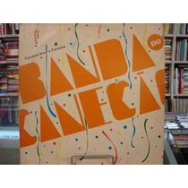 Vinil / Lp - Banda Do Canecão - Carnaval Amor E Fantasia