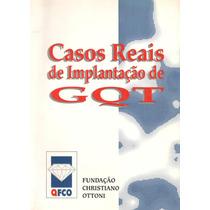 Livro - Casos Reais De Implantação De Gqt