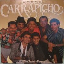 Lp Grupo Carrapicho,com Jeitinho Doce