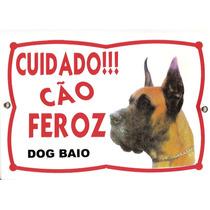 Placa Cão Feroz. Dog Alemão. Dog Baio. Frete Gratis!!!