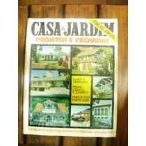 Revista Casa & Jardim - No 245/a - Julho De 1975