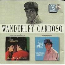 Wanderley Cardoso 2 Em 1 - O Jovem Romântico O Bom Rapaz