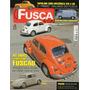 Fusca & Cia Nº69 Fiat Topolino Vw Kombi Fuscão 1500 1973 Original