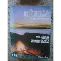 Livro - Ciências Primeiro Grau - Carlos Barros
