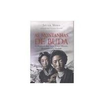 Livro: As Montanhas De Buda - Javier Moro