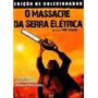 Dvd O Massacre Da Serra Elétrica