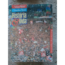 Livro - História & Vida Volume 2 - Nelson Piletti & Claudino