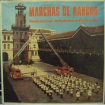 Lp.marchas De Rancho Banda Do Corpo De Bombeir(frete Grátis)