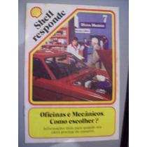 Revista Shell Responde - N07 - Oficinas E Mecânicos.como Esc