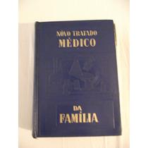 Novo Tratado Médico Da Familia-vol 2-dr. Galdino N. Vieira