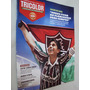 Revista Futebol Fluminense Tricolor Poster Tri Campeão 2010