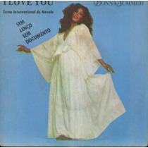 Donna Summer Compacto Vinil I Love You 1977